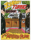 Johnny Turbo: Episode 43 Comic
