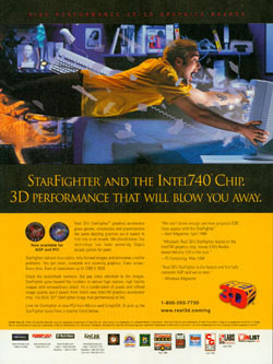 Real 3D StarFighter and the Intel740 Chip