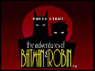 Adventure of Batman and Robin
