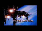 Ground Zero Texas